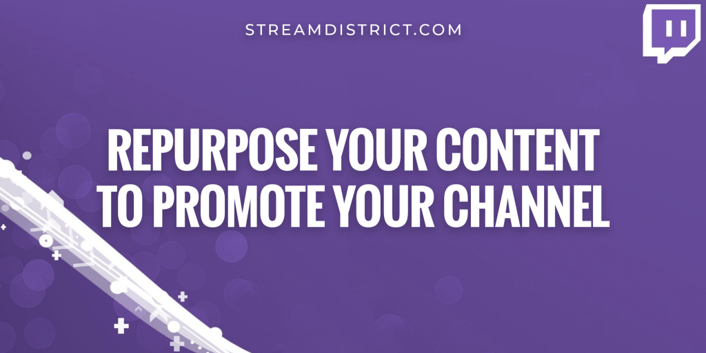 Repurpose your content to promote your channel