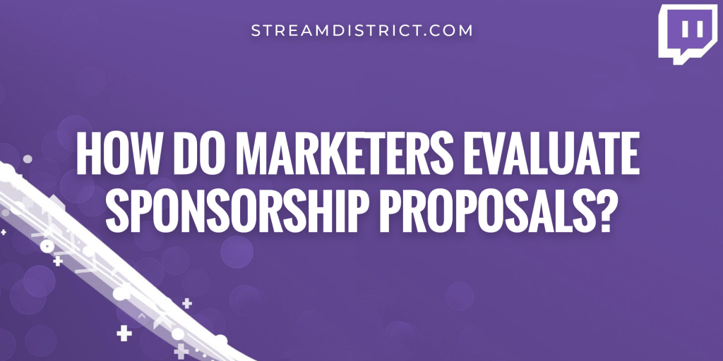 How do marketers evaluate sponsorship proposals?